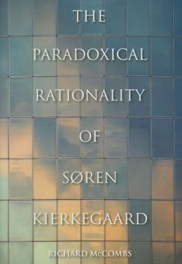 New Book on Kierkegaard and Rationality